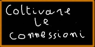 """Immagine di una lavagna con su scritto """"Coltivare le connessioni"""""""